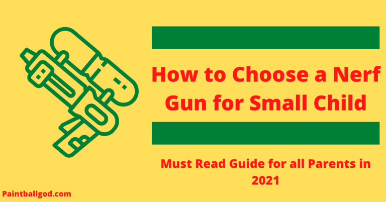 How to Choose a Nerf Gun for Small Child