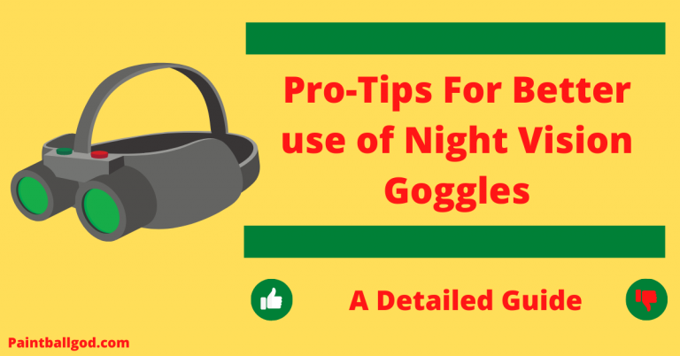Pro-Tips For Better use of Night Vision Goggles